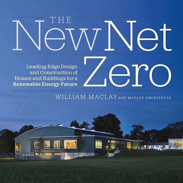 The New Net Zero, a book about net-zero design and net-zero architecture.